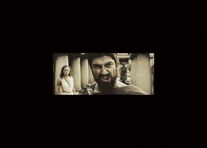 300TMND: Leonidas Belts Out A Facemelter!
