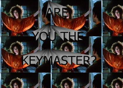 Are You the Keymaster??