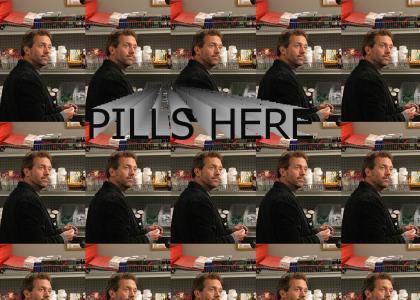 PILLS HERE