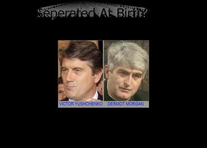 Separated at Birth? Viktor Yushchenko, Ukrainian President & Dermot Morgan, Irish Comedian from 'Father Ted&#03
