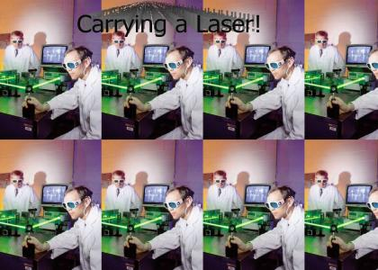 Carrying a Laser