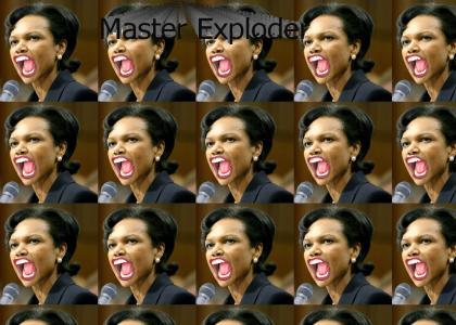 Master Exploder: Condoleezza Rice Facemelter.