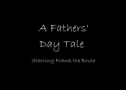 A Father's Day Story (May need to refresh)