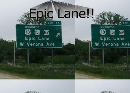 Epic Lane!!!