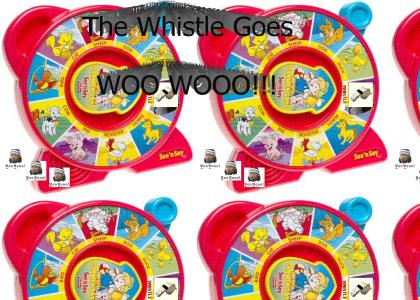 THE WHISTLE GOES WOO WOOO!!!