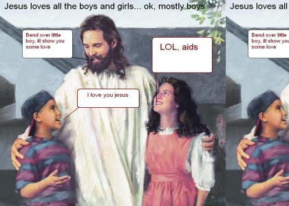 Jesus loves the little children(lol aids)