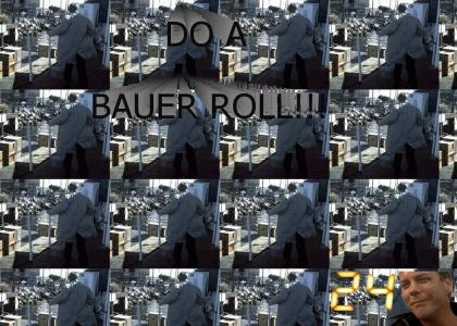 Do a Bauer Roll!