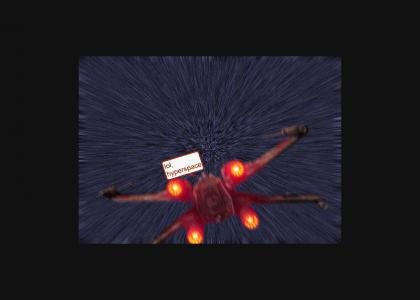 LOL, HYPERSPACE *REDONE EFFECTS*