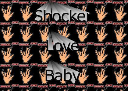 Shocker Love, Baby