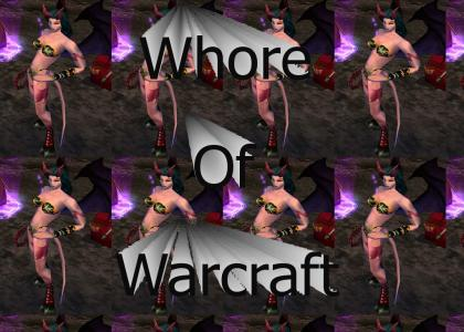 WoW_Whore Of Warcraft