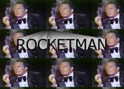 I'm a Rocket Man!