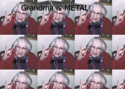 Grandma is METAL!