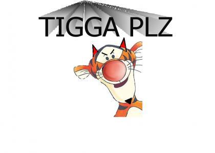 TIGGA PLZ is losing its kiddy look