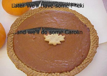 Later We'll Have Some F*ckin' Pie