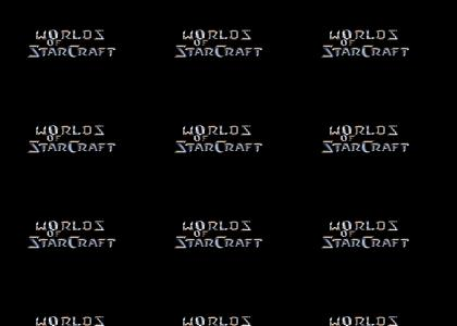 Worlds of Starcraft