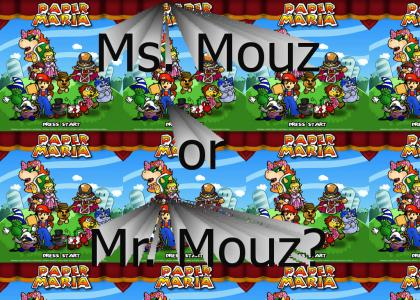 Ms. Mouz or Mr. Mouz?