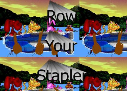Row your Stapler
