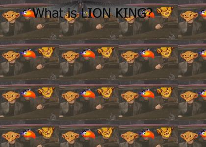 What is LION KING?