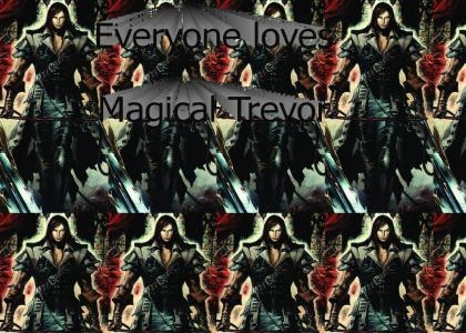 Everyone loves Trevor Belmont
