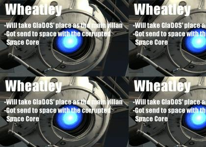 GlaDOS WAS HUMAN! WHEATLY IS NEW BOSS!
