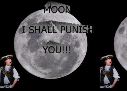 punish the moon!