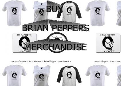 BRIAN PEPPERS MERCHANDISE