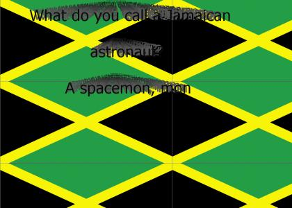 What do you call a Jamaican astronaut?