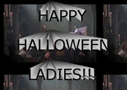 Happy Halloween Ladies!
