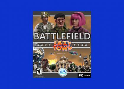 Battlefield: LazyTown