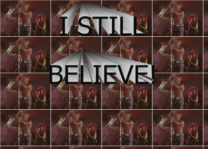 I Still Believe!