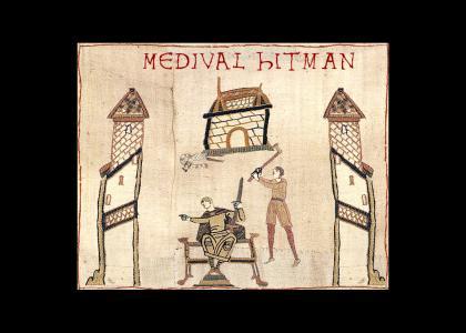 Medival Hitman