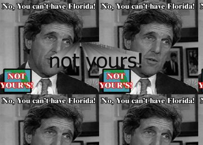 No you can't have Florida