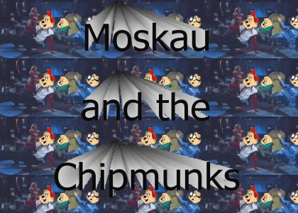 Moskau and the Chipmunks