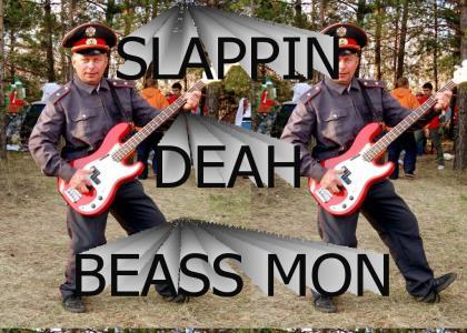 SLAPPIN DEAH BEAAASS