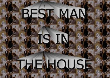 Best Man Is In The House 2 (refresh)