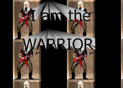 I am the God Warrior!