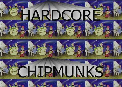 Hardcore Chipmunks