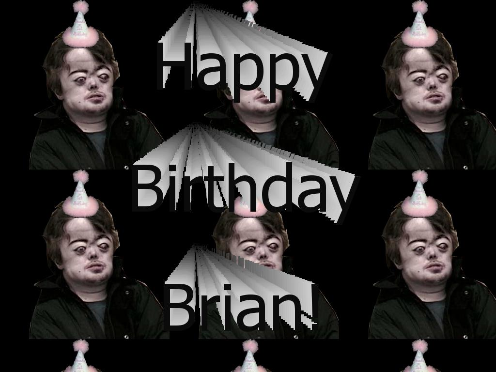 happybirthdaybrian