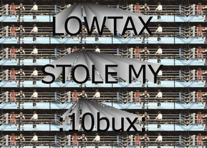 LOWTAX MORE LIKE K O TAX AMIRITE