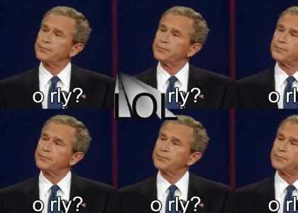O RLY George Bush