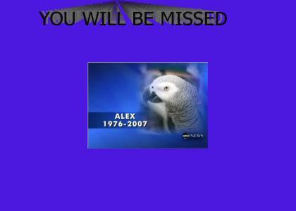 RIP Alex
