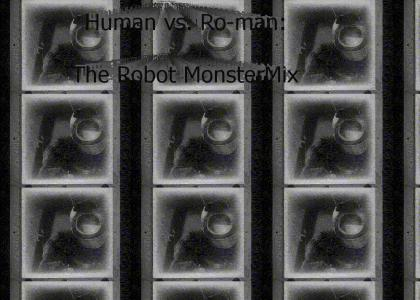 Robot Monster: The MonsterMix