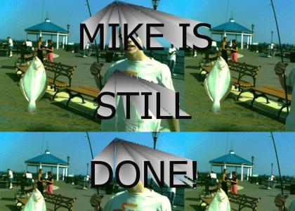 Mike can NEVER change his fate!