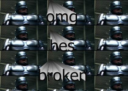 Robo Cop Malfunction
