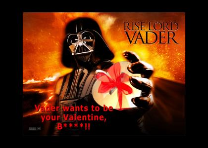Vader Wants To Be Your Valentine!!