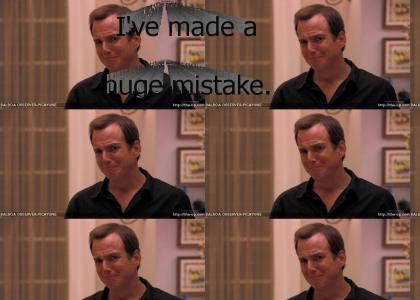 I've made a huge mistake. (Arrested Development)