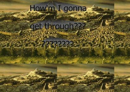 How'm I gonna get through?