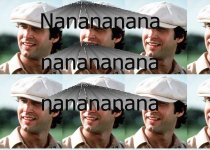 Nanananananananana!