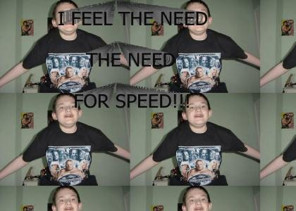 EATCHIPZ FEELS THE NEED, THE NEED FOR SPEED!!!