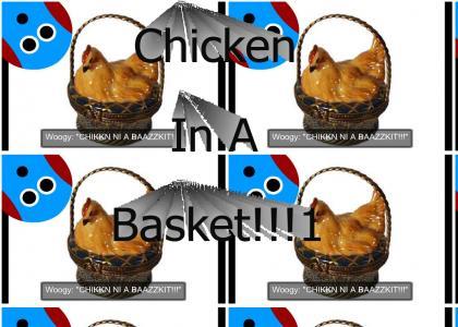 chicken in a basket!